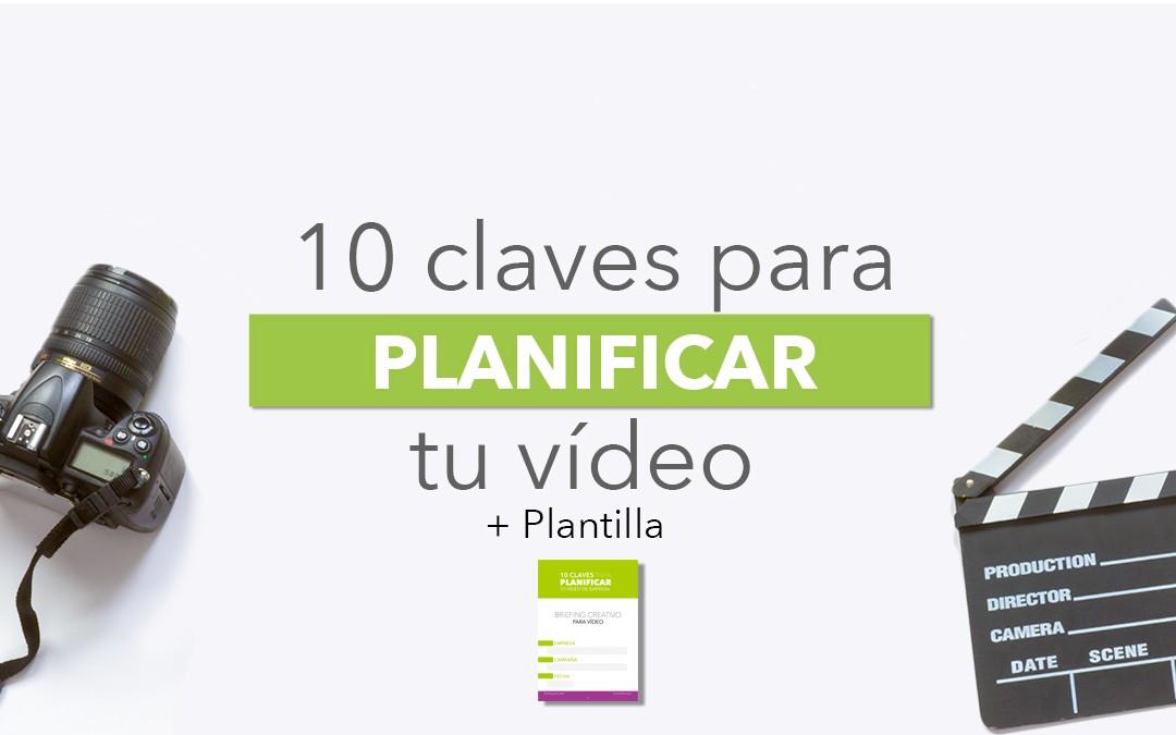 ¿Cómo planificar tu vídeo de empresa? (+Plantilla)