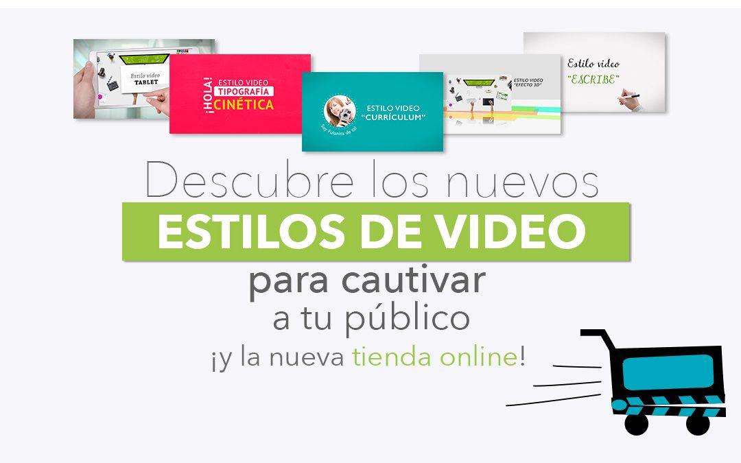 Nuevos estilos de video express y nueva tienda online
