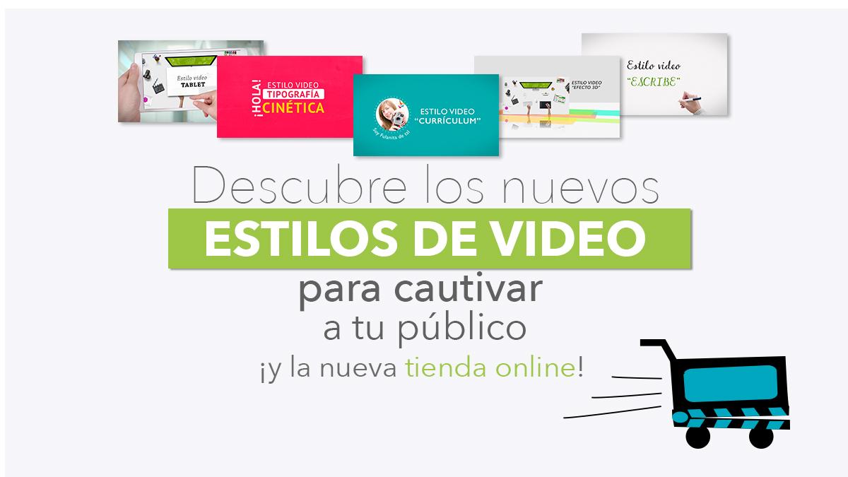 Descubre los nuevos estilos de video express de la tienda online