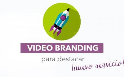 Qué es video branding y cómo te puede ayudar a diferenciarte