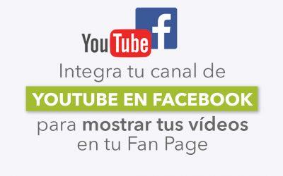 Cómo integrar YouTube en Facebook para mostrar tus vídeos en tu fan page