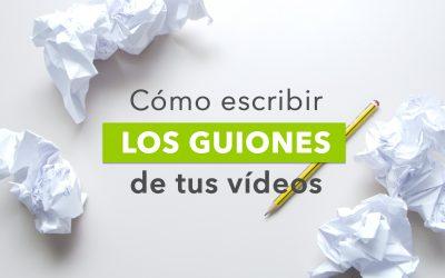 Cómo hacer un guión de vídeo para tu negocio